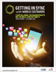 Getting in Sync With Mobile Customers